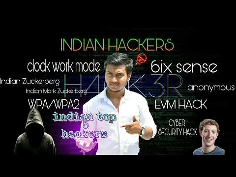 Top 5 Indian Hackers Full Explanation
