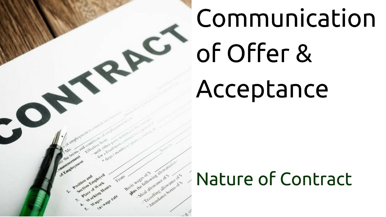 what is communication of offer acceptance nature of contract what is communication of offer acceptance nature of contract acceptance ca cpt cs cma
