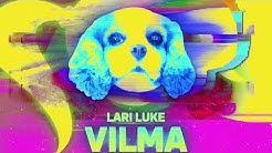 LARI LUKE - VILMA (Official Musicvideo)