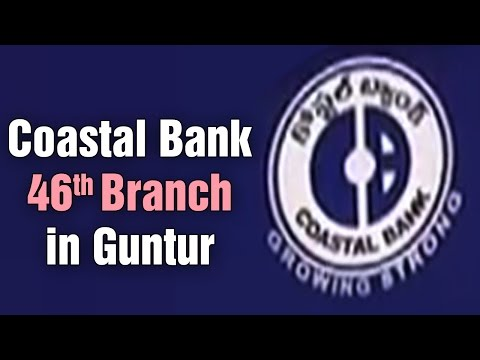 Coastal Bank 46th Branch Started by Dr Jayaram Chigurupati a