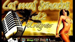 Intro Los mas sonados el regreso vol 2 Musicareggaetondj