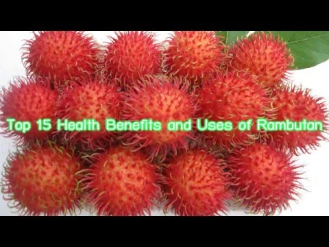 Top 15 Health Benefits and Uses of Rambutan