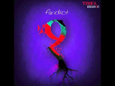 Faridkot - Haal E Dil(Full) From The Album Ek