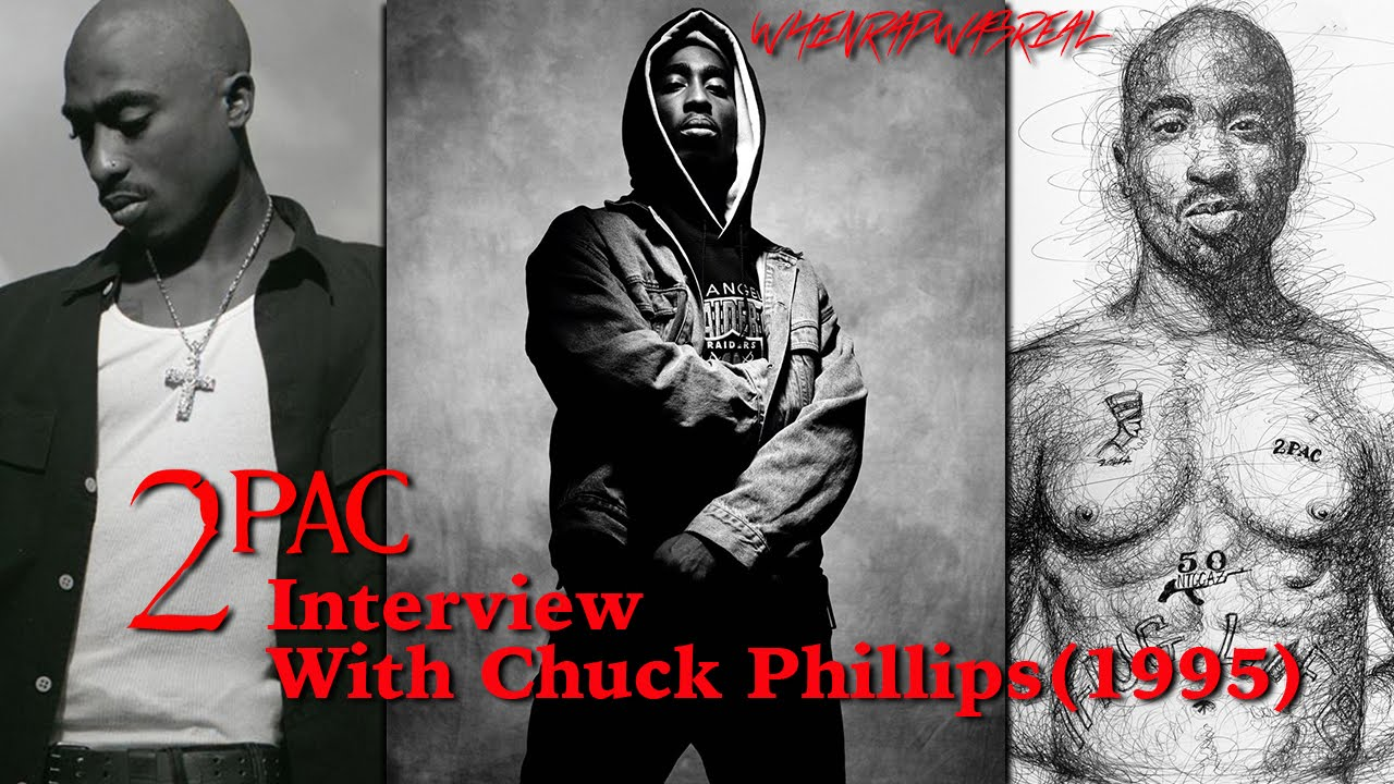 Tupac Shakur 1995 Interview With Chuck Phillips [First Interview After  Prison Release] Unedited