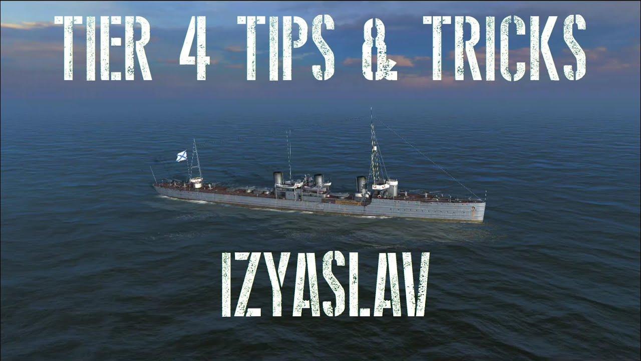 World of Warships Blitz - Tier 4 Tips & Tricks - Izyaslav - YouTube