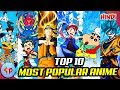 Top 10 Most Popular Anime in India | Explained in Hindi | Anime India