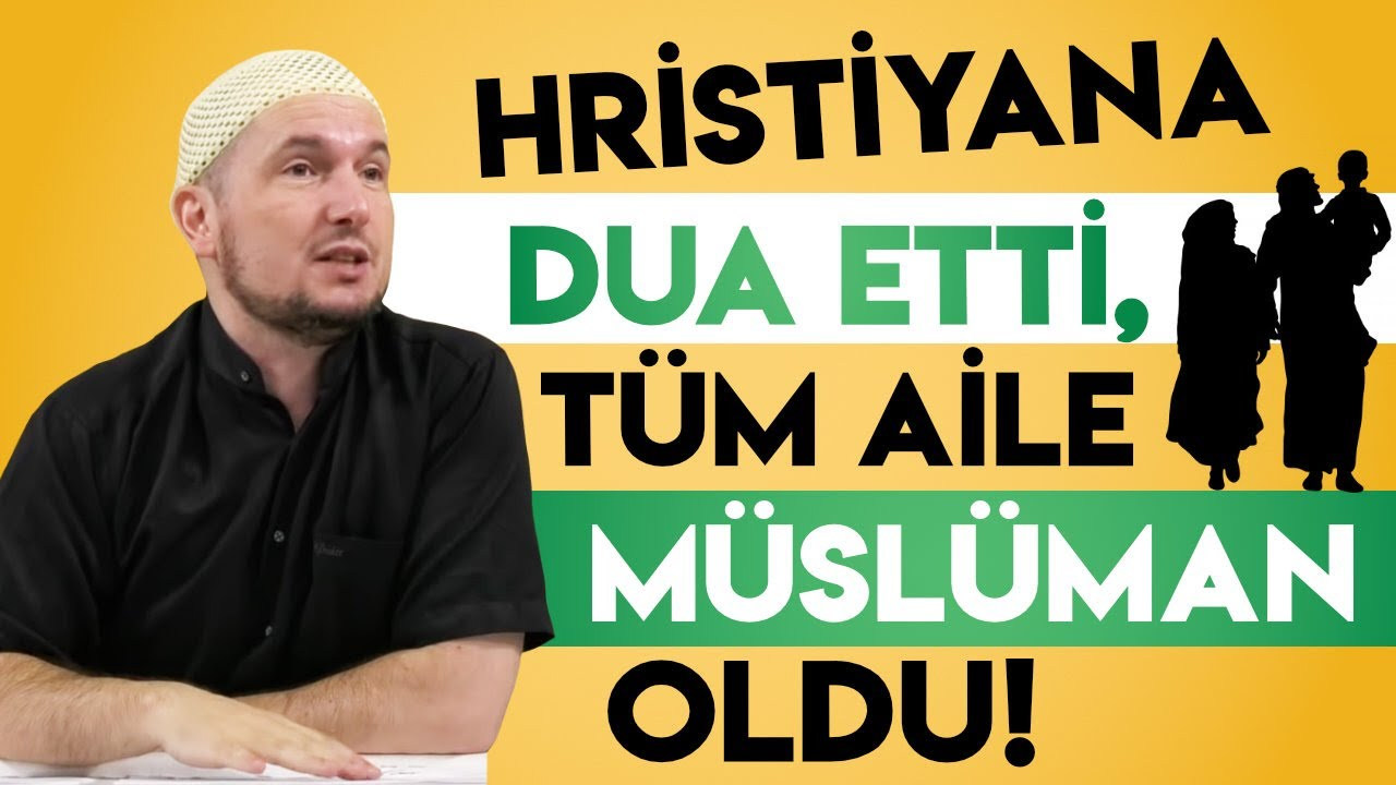 Çocuğu olmayan Hristiyana dua etti ve tüm aile Müslüman oldu! / Kerem Önder