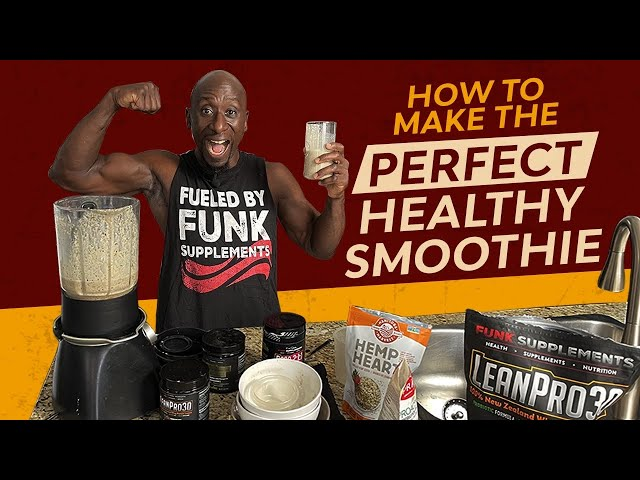 8 Steps To Making The Perfect Healthy  Smoothie | Protein Smoothie Recipe