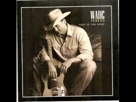 Wade Hayes - A Man Who's Worth Your Tears (rare)