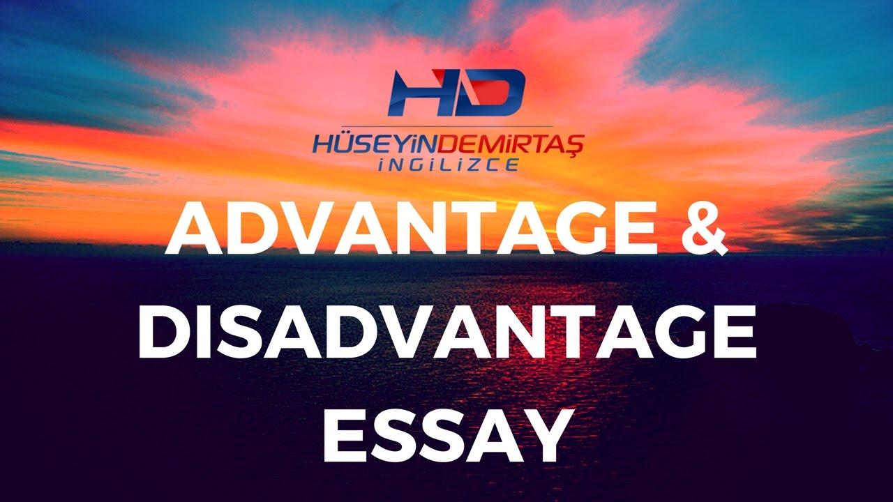 avantaj dezavantaj essay örnekleri