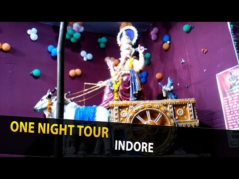 One Night Tour - Ganesh Chaturthi | Indore
