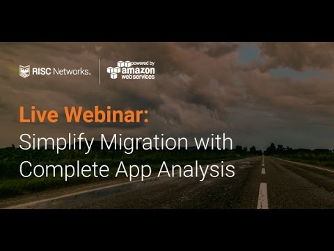 Webinar: Simplify Cloud Migration to AWS: Turner Broadcasting and RISC Networks ITOA Platform