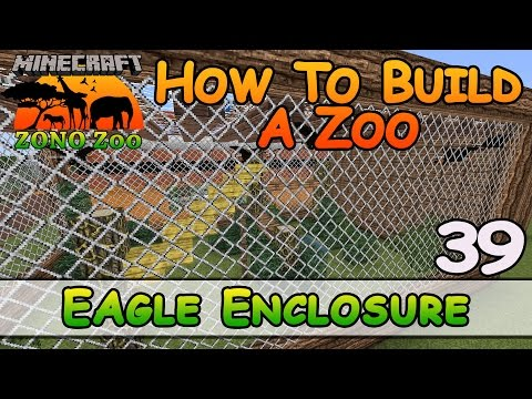 Zoo In Minecraft :: Eagle Enclosure :: How To Build :: E39 :: Z One N Only