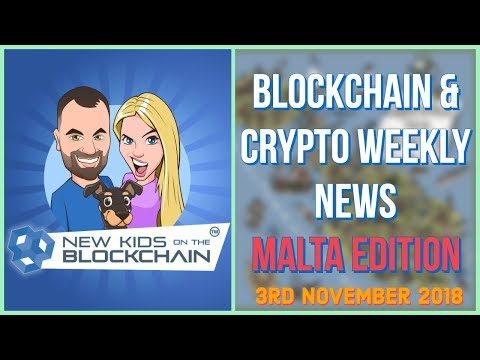 Blockchain Crypto Weekly News 🔥Malta Blockchain Summit, McAfee on BTC Price , Blackmoon  and more!