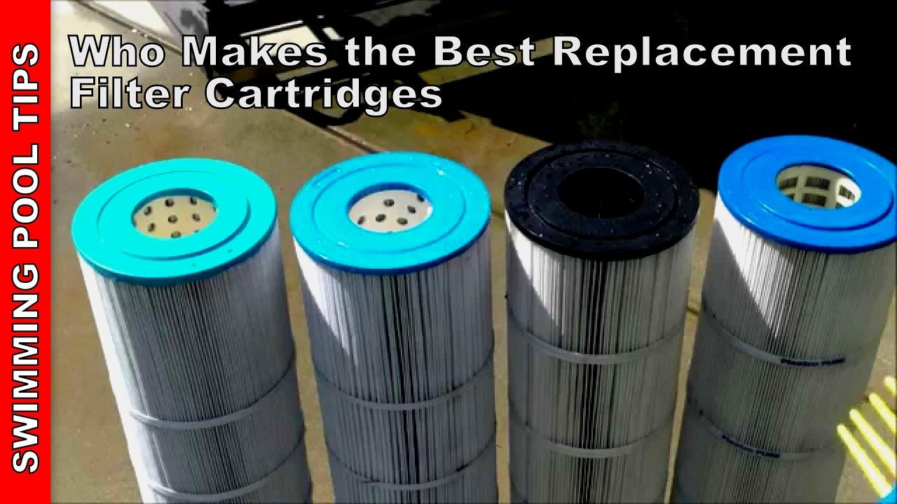 Who Makes The Best Replacement Pool Filter Cartridges