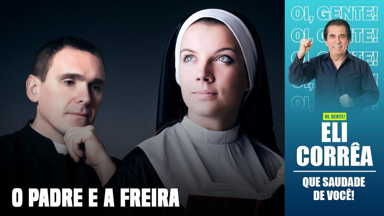 Download O padre e a freira   Eli Corrêa Oficial  