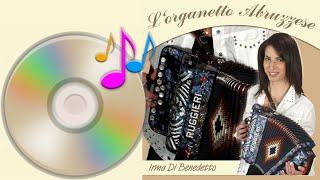 DEMO CD Irma Di Benedetto  Organetto Abruzzese Accordion (www.irmadibenedetto.it)