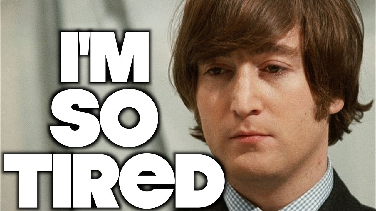 Ten Interesting Facts About The Beatles I'm So Tired