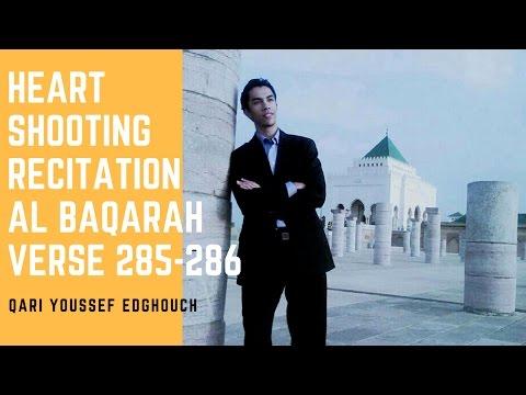 Qari Youssef Edghouch | Al Baqarah 285 - 286