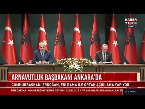 Cumhurbaşkanı Erdoğan Arnavutluk Başbakanı Rama ile ortak basın toplantısı düzenledi