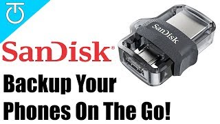 BACKUP Your Phone Photos & Videos on the GO! - SanDisk Ultra 64GB Dual Drive m3.0 Review