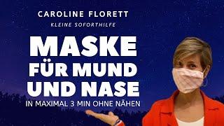 DIY Mund- & Nasenmaske –ohne Nähen - in max. 3 Minuten - ganz einfach!