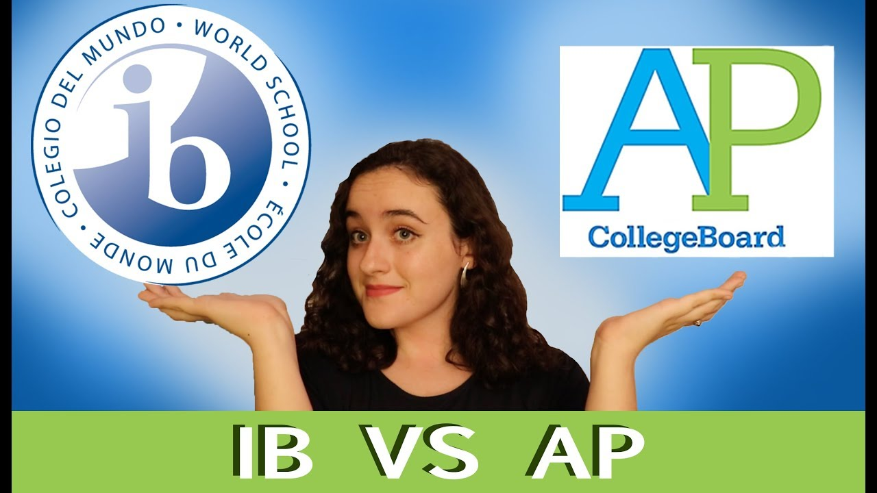 IB vs AP | My experiences with International Baccalaureate and Advanced  Placement