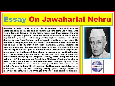 chacha nehru essay Jawaharlal nehru, son of motilal nehru, was born in allahabad on november 14, 1889 he was sent to england for his studies to keep him away from polotics, but his father soon realised that this was quite futile.
