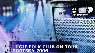 Ugie Folk Club on Tour - Portsoy 2006