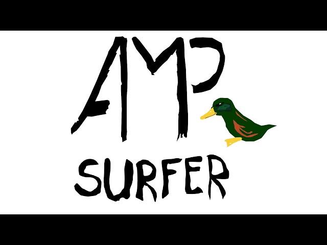 AMPSurfer - I Like Ducks (Demo)