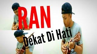 RAN : Dekat Dihati || Cover Ukulele
