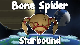 NEW BOSS! Bone Spider - Starbound Guide Nightly Build