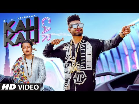 Kali Kali Car (Full Song) Dc, Pardhaan | Rox A | Goldy Baaj | Latest Punjabi Songs 2019