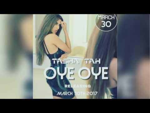 Tasha Tah - Oye Oye (Official Track)