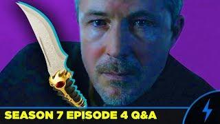 Game of Thrones - DAGGER EXPLAINED! - Season 7 Episode 4 Q&A (Littlefinger & Valyrian Steel Dagger)