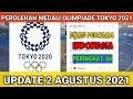 UPDATE PEROLEHAN MEDALI OLIMPIADE TOKYO 2021,! PEROLEHAN MEDALI TERBARU OLIMPIADE 2 AGUSTUS SIANG