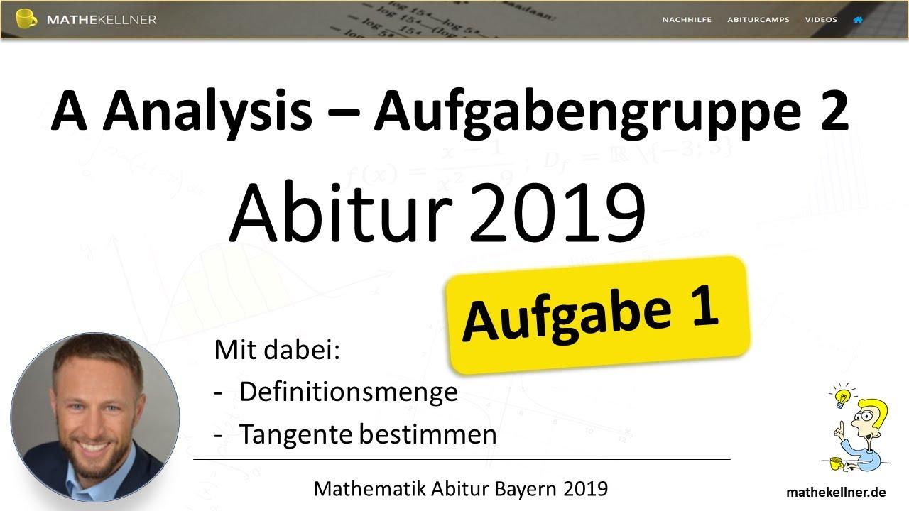 mathe abitur bayern 2019 analysis teil a gruppe 2 aufgabe 1 youtube. Black Bedroom Furniture Sets. Home Design Ideas
