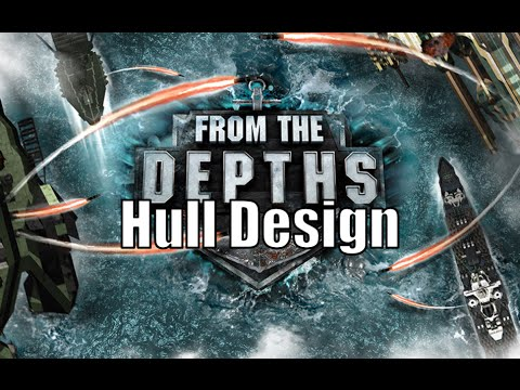 From the Depths - Hull design