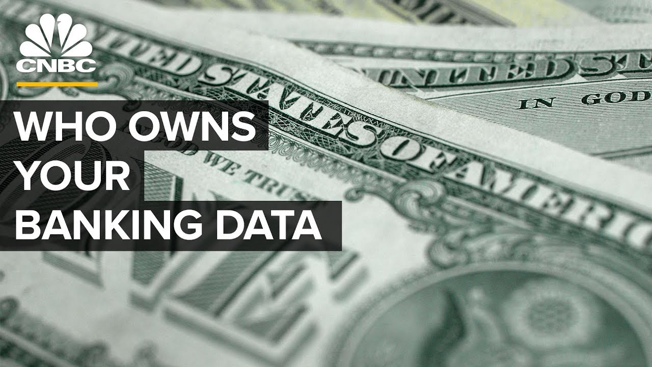 Who owns your Banking Data?