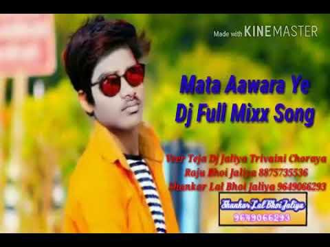 Mata Aawra D J