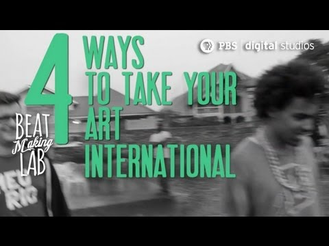 4 ways to take your art international [Congo Interlude 1/2] | Beat Making Lab | PBS Digital Studios