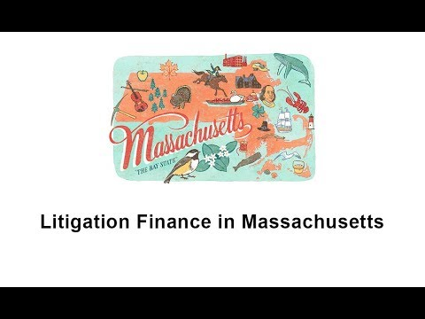 Litigation Finance in Massachusetts