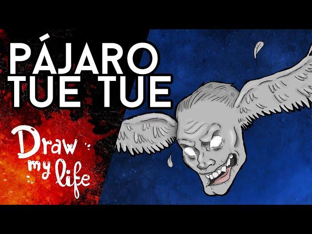 El DEMONÍACO PÁJARO TUE TUE - Draw My Life en Español