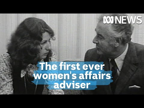 In 1973 Gough Whitlam hired Elizabeth Reid as the first ever adviser on women's affaris | ABC News