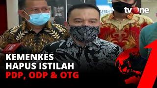 Tok! Kemenkes Hapus Istilah PDP, ODP & OTG | tvOne