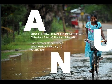 2016 AUSTRALASIAN AID CONFERENCE DAY 1