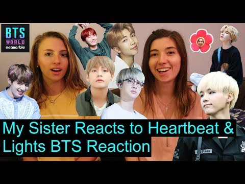 my-sister-reacts-to-heartbeat-&-lights-|-bts-reaction