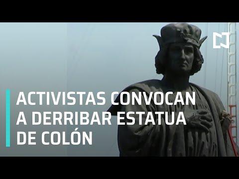 Activistas convocan a derribar estatua de Colón   Retiran estatua de Colón en CDMX - En Punto