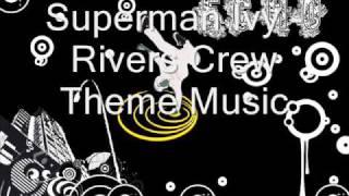 Superman Ivy - Rivers