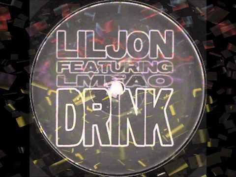 Lil' Jon ft. LMFAO - DRINK (Remix)